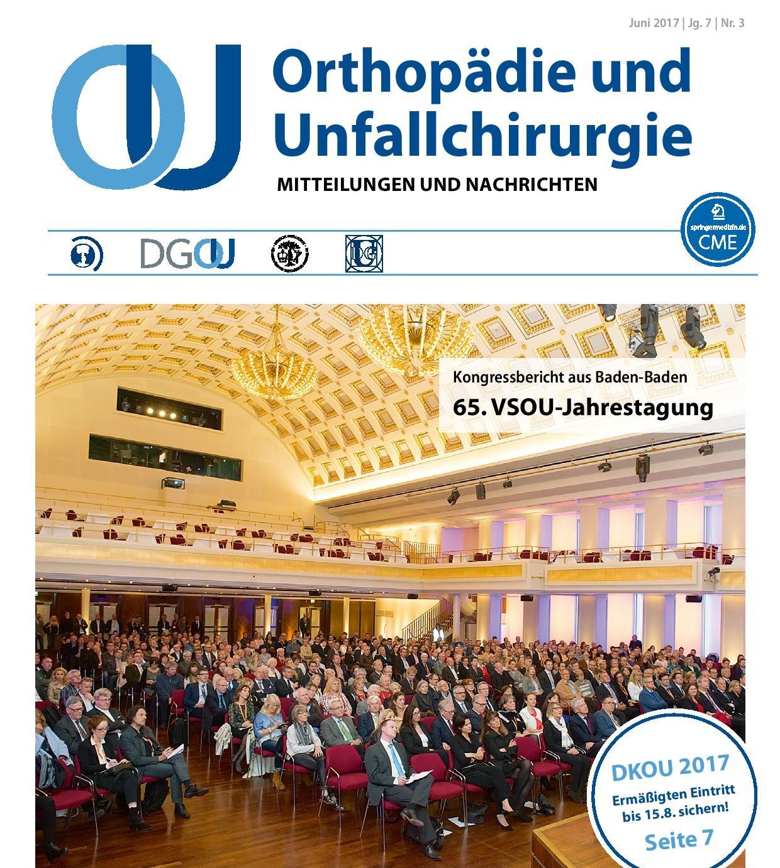 Orthopädie und Unfallchirurgie - Mitteilungen und Nachrichten (OUMN) 3/17