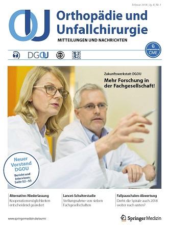 Orthopädie und Unfallchirurgie - Mitteilungen und Nachrichten (OUMN) 1/18