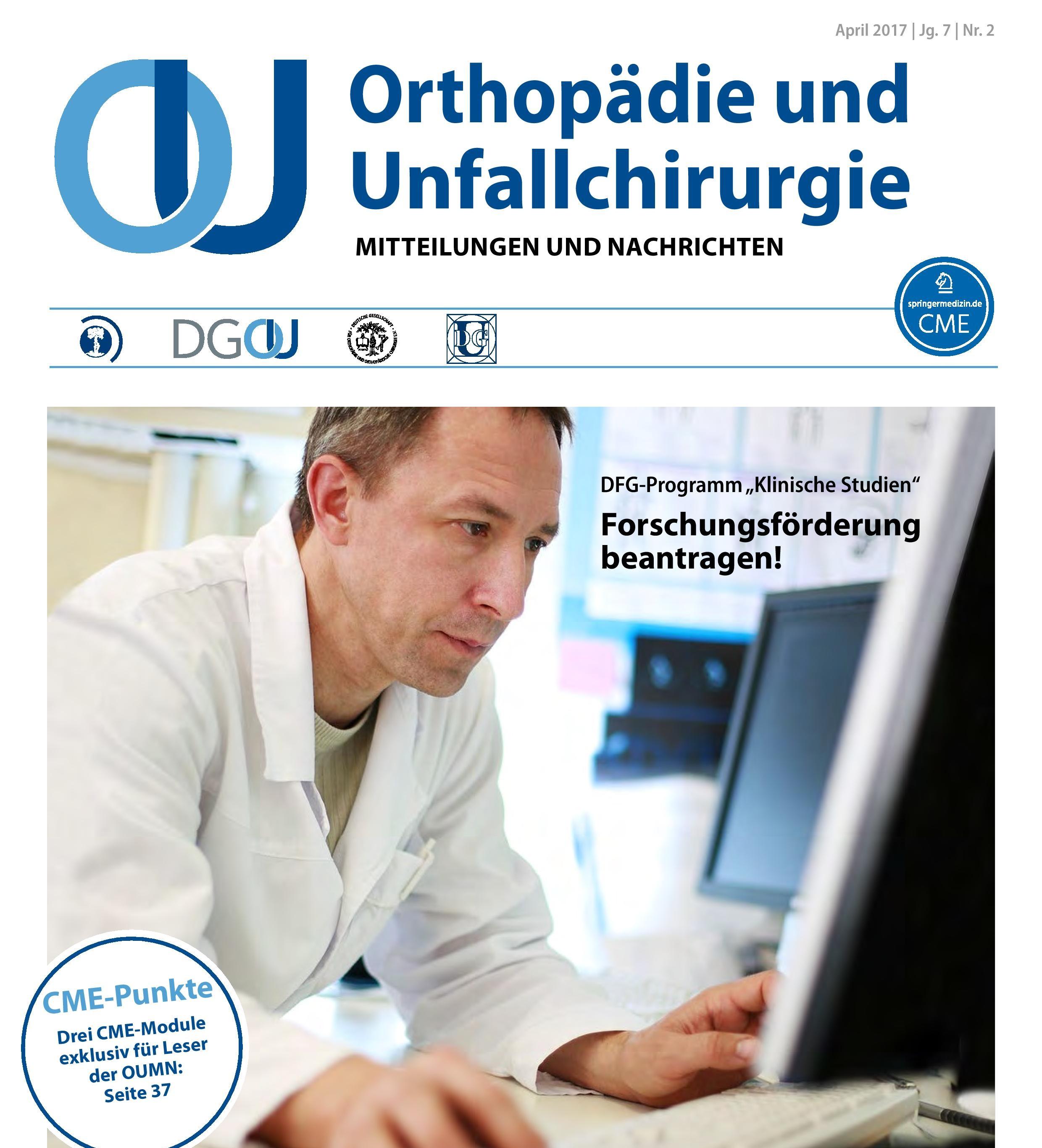 Orthopädie und Unfallchirurgie - Mitteilungen und Nachrichten (OUMN) 2/17